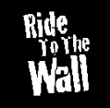 Ride to the Wall