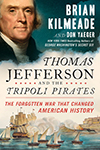 Thomas Jefferson and the Tripoli Pirates - Inscribed