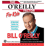 The O'Reilly Factor for Kids - Audio CD