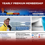 BillOReilly.com YEARLY Premium Membership - with Killing Jesus or other free gift