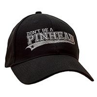 Don't Be A Pinhead Structured Baseball Cap - free