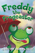 Freddy the Frogcaster - Hardcover