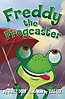 Freddy the Frogcaster - Hardcover - Autographed