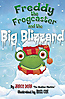 Freddy the Frogcaster and the Big Blizzard - Hardcover - Inscribed