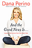 And the Good News Is... - Inscribed