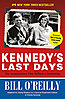 Kennedy's Last Days - Paperback