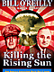 Killing the Rising Sun - Autographed - $9.99 with yearly premium membership