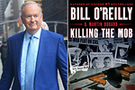 READ: OReilly Talks to the New York Post About Killing the Mob