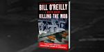 READ: Washington Examiner Interviews OReilly on Killing the Mob