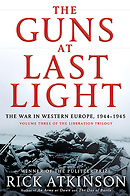 The Guns at Last Light - Hardcover