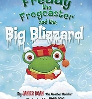 Freddy the Frogcaster and the Big Blizzard - Hardcover - free