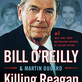 bill o reilly killing reagan rh billoreilly com Photos From JFK Assassination Killing Kennedy Movie