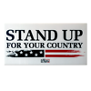 Stand Up For Your Country Yard Sign Thumbnail 0